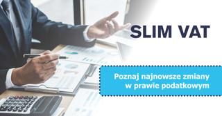 SLIM VAT już od 1 stycznia 2021