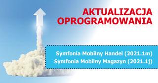 Symfonia Mobilny Handel (2021.1m) i Symfonia Mobilny Magazyn (2021.1j)